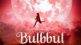 'Bulbul': A dark fairytale which is powerfully feminist